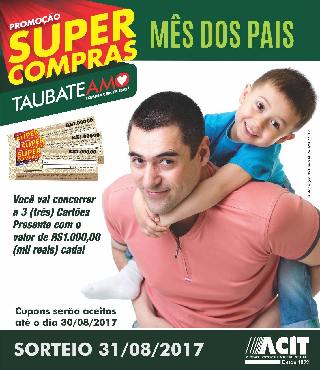 """ACIT lança promoção """"Mês dos Pais"""""""